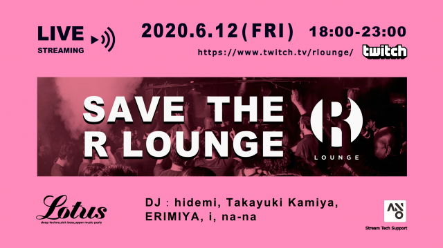Live Streaming『SAVE R LOUNGE』