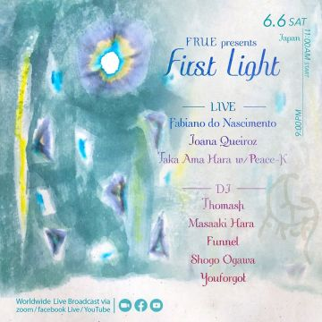 "[Live Streaming] FRUE presents ""First Light"""