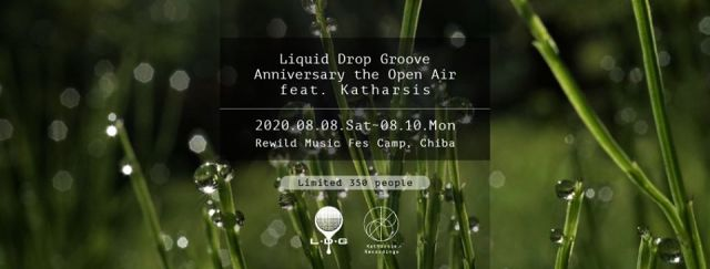 Liquid Drop Groove Anniversary the Open Air feat. Katharsis