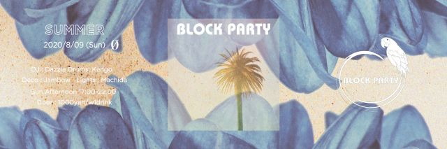 "Block Party ""Summer"""