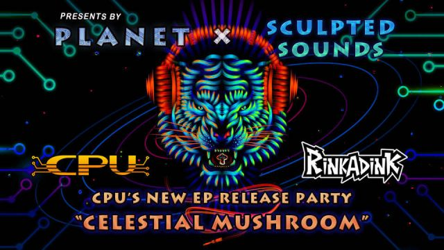"PLANET X Sculpted Sounds  presents ""Celestial Mushroom"""