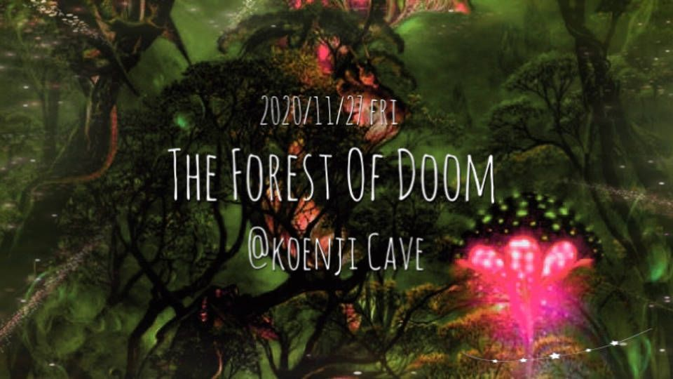 *THE FOREST OF DOOM*