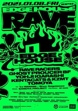 EDGE HOUSE RAVE