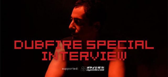 Dubfire Special Interview
