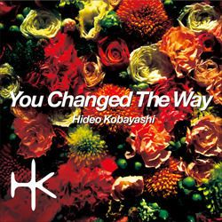 You Changed The Way EP