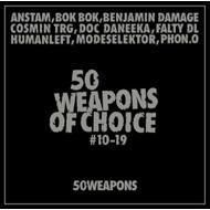 50 Weapons of Choice No. 10-19