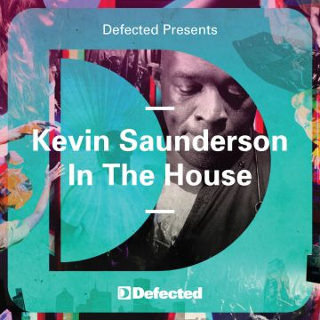Kevin Saunderson 「In The House」