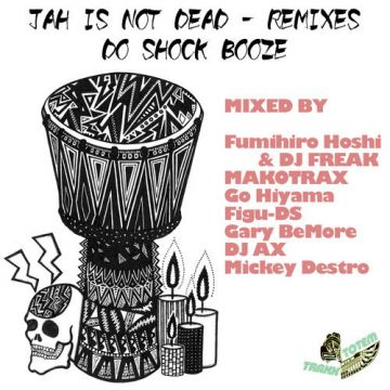 Jah is not dead - Remixes