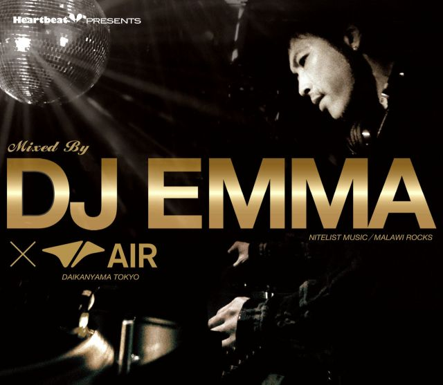 Heartbeat Presents Mixed By DJ EMMA × AIR