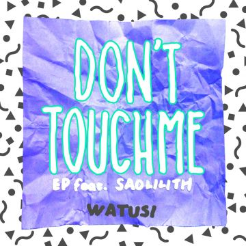 Don't Touch Me feat. Saolilith