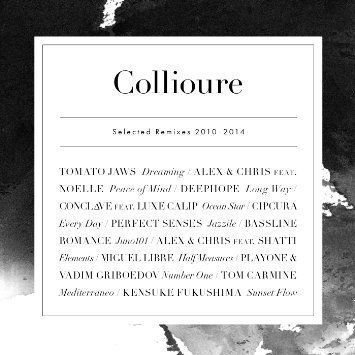 Collioure Selected Remixes 2010 - 2014