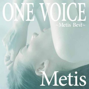 ONE VOICE ~Metis Best~