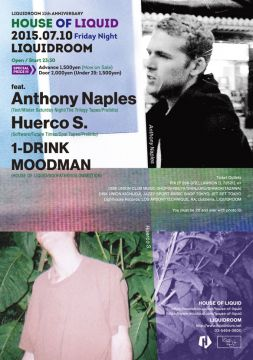 「LIQUIDROOM 11th ANNIVERSARY HOUSE OF LIQUID」にAnthony Naples、Huerco S.が出演決定