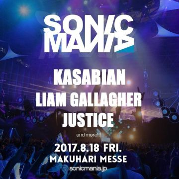 SONICMANIA 2017に Justice、KASABIAN、Liam Gallagher出演