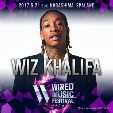 「WIRED MUSIC FESTIVAL 2017」にWiz Khalifaが決定