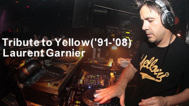 Tribute to Yellow('91-'08) Laurent Garnier (6/20)