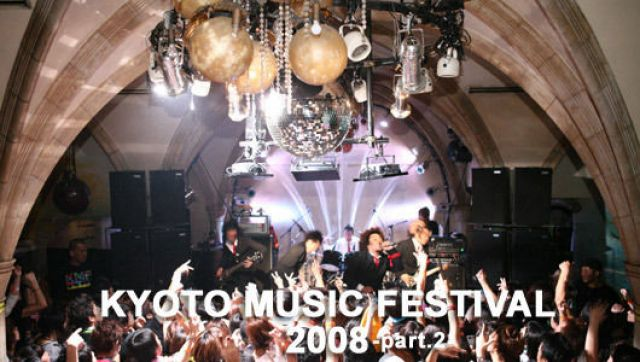 KYOTO MUSIC FESTIVAL 08-part.2-