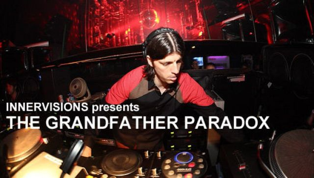 INNERVISIONS presents THE GRANDFATHER PARADOX(6/5)