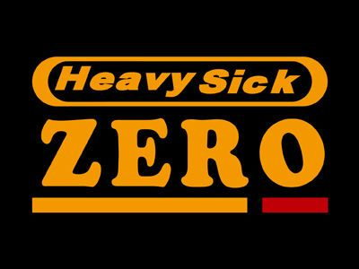heavy sick ZERO